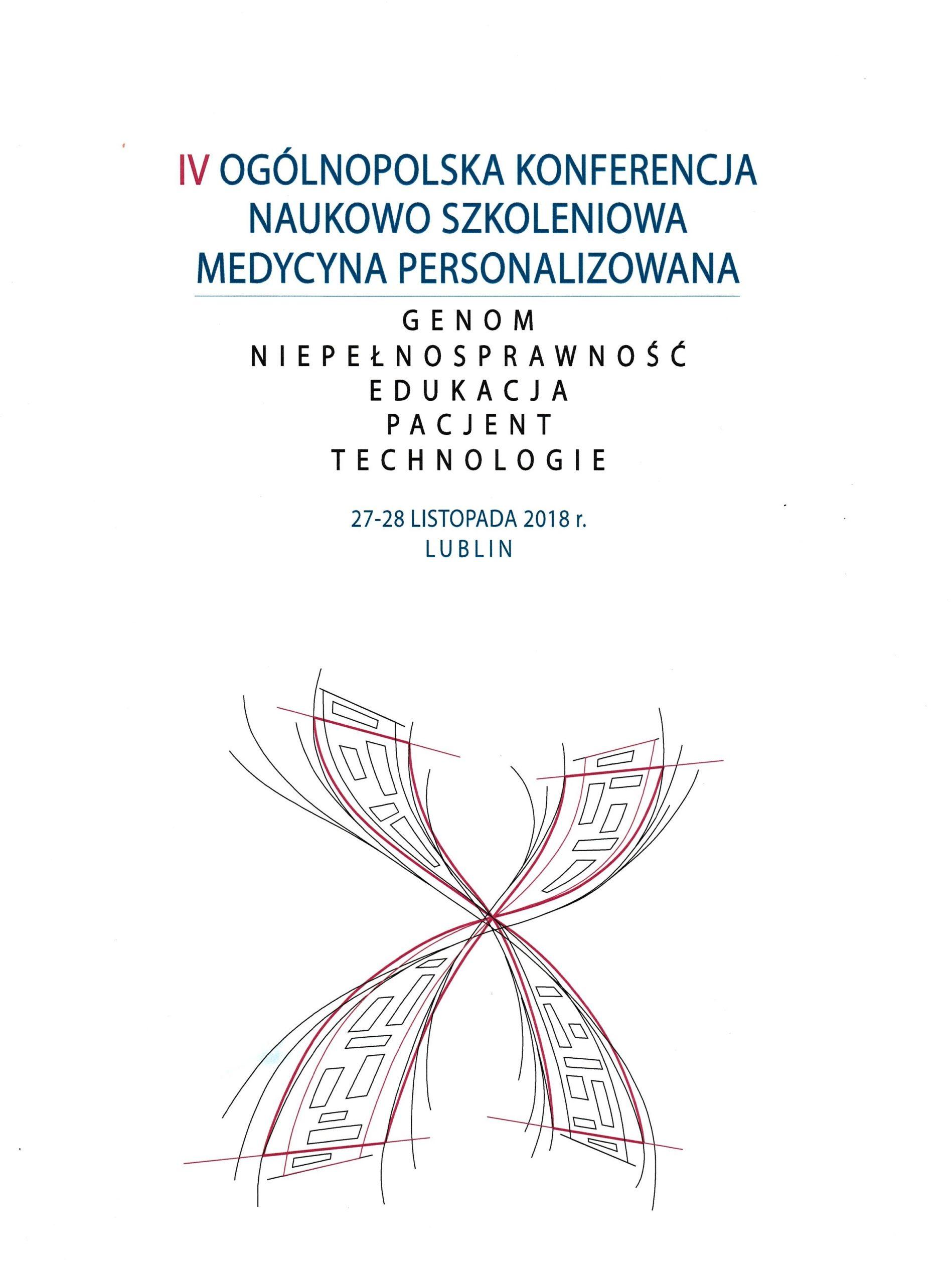 """19.11.2020 r., V Ogólnopolska Konferencja Naukowa """"Medycyna personalizowana – Genom – Diagnostyka – Edukacja- Opieka Spersonalizowana"""""""