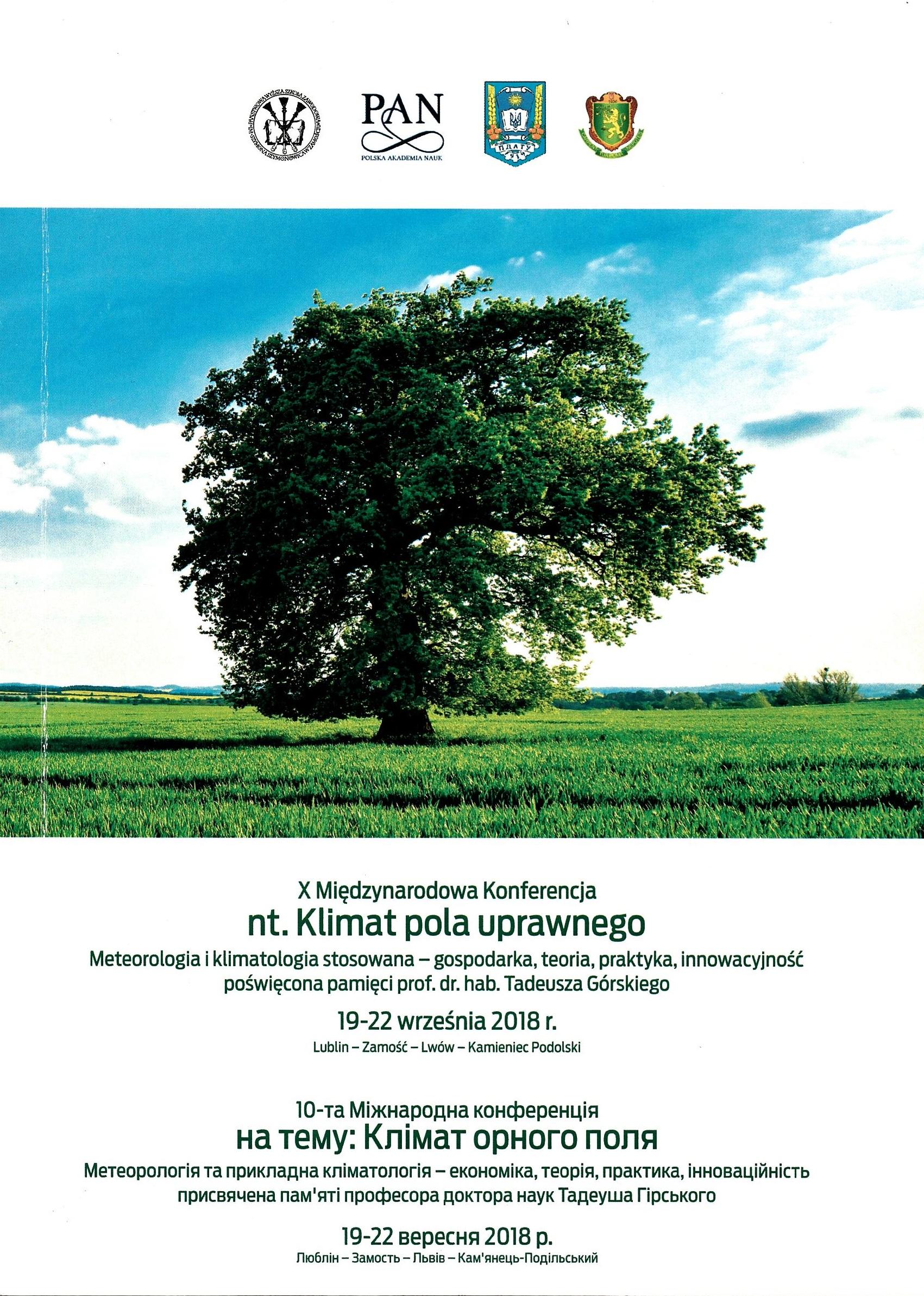 22 października 2021 – XI Konferencja międzynarodowa: Klimat pola uprawnego: Susze atmosferyczne i glebowe w dobie globalnych zmian klimatu – znaczenie w kształtowaniu środowiska pola uprawnego